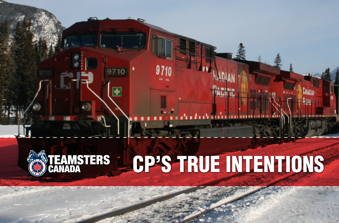 Teamsters Reveal CP's True Intentions | Teamsters Canada